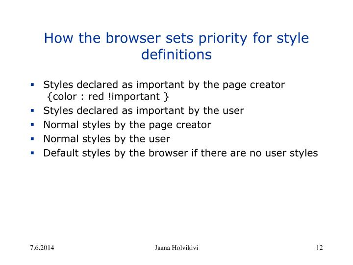How the browser sets priority for style definitions