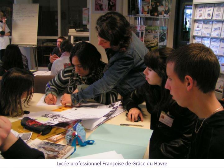 Lycée professionnel Françoise de Grâce du Havre