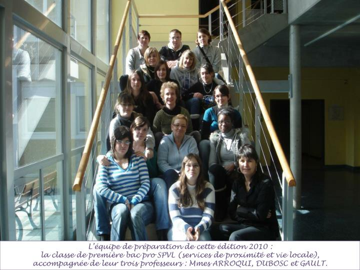 L'équipe de préparation de cette édition 2010 :