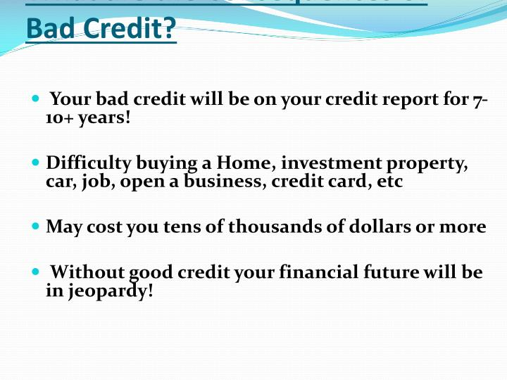 What are the Consequences of Bad Credit?