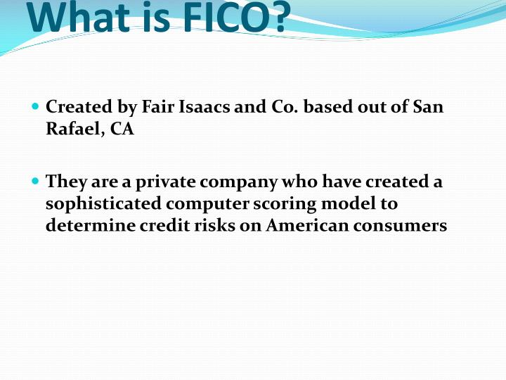 What is FICO?