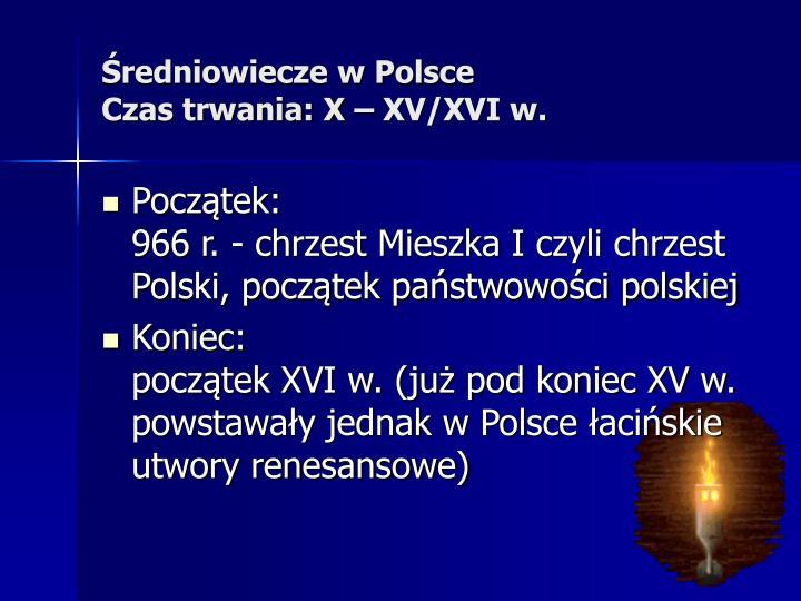 Średniowiecze w Polsce