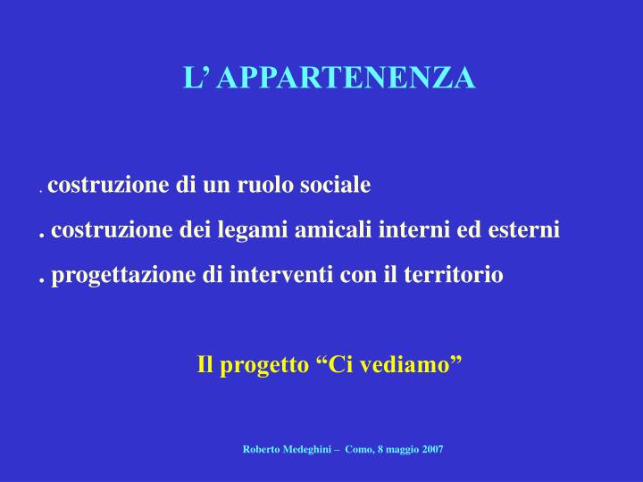 L' APPARTENENZA