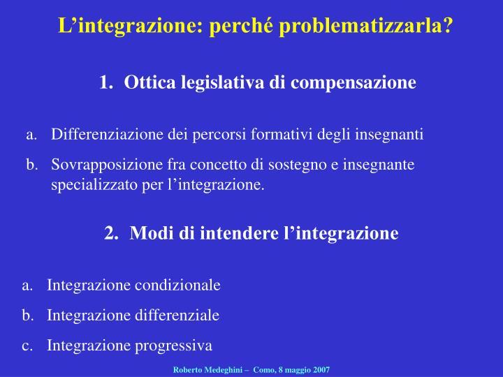 L'integrazione: perché problematizzarla?