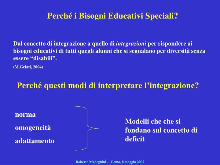 Perché i Bisogni Educativi Speciali?