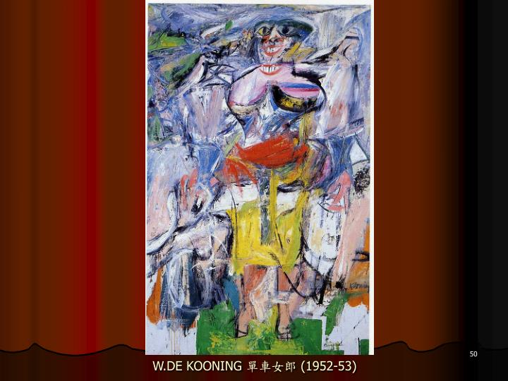 W.DE KOONING