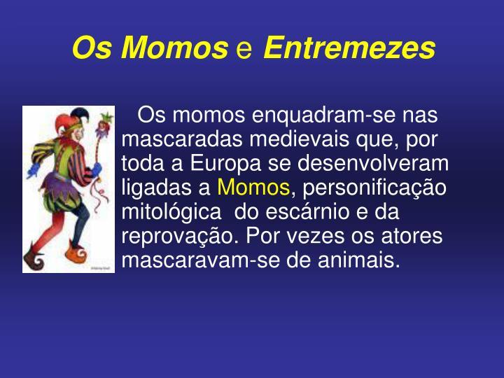 Os Momos