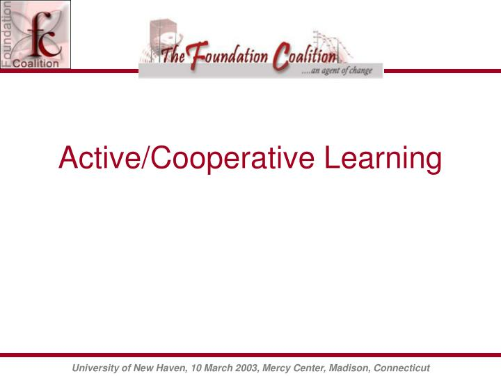 Active/Cooperative Learning