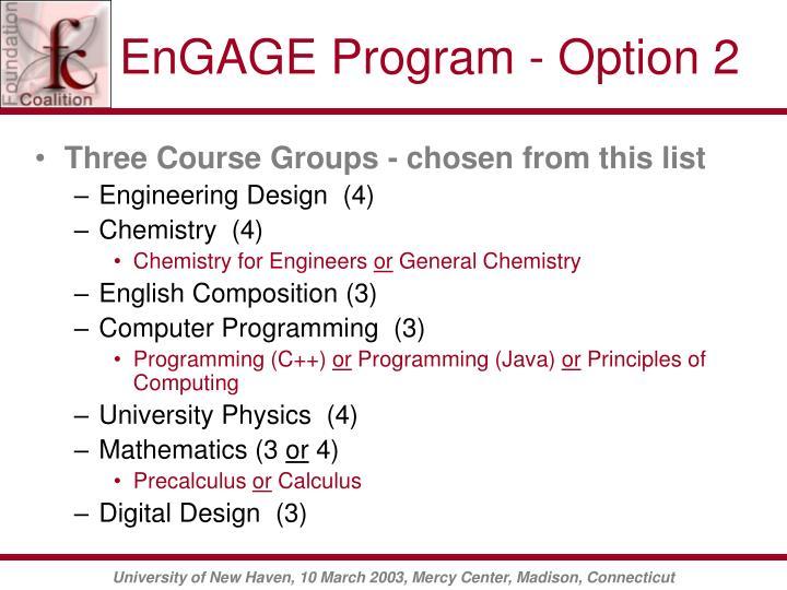 EnGAGE Program - Option 2