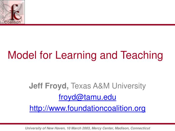 Model for Learning and Teaching
