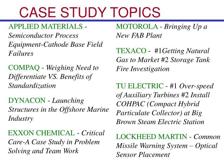 CASE STUDY TOPICS