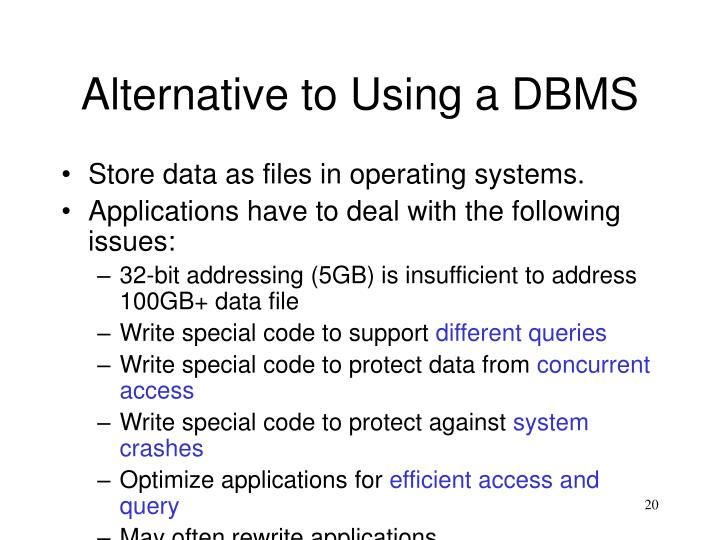 Alternative to Using a DBMS