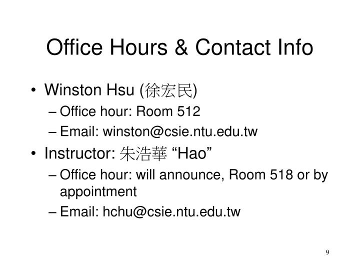 Office Hours & Contact Info