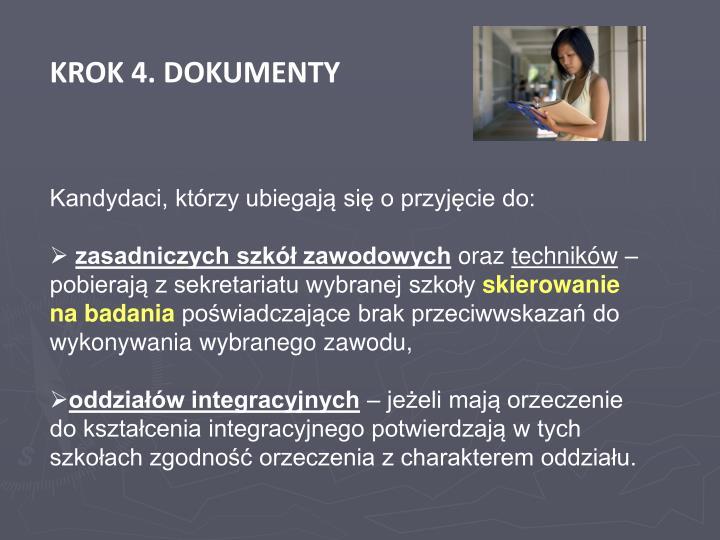 KROK 4. DOKUMENTY