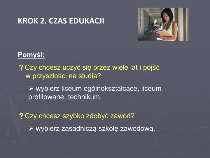 KROK 2. CZAS EDUKACJI