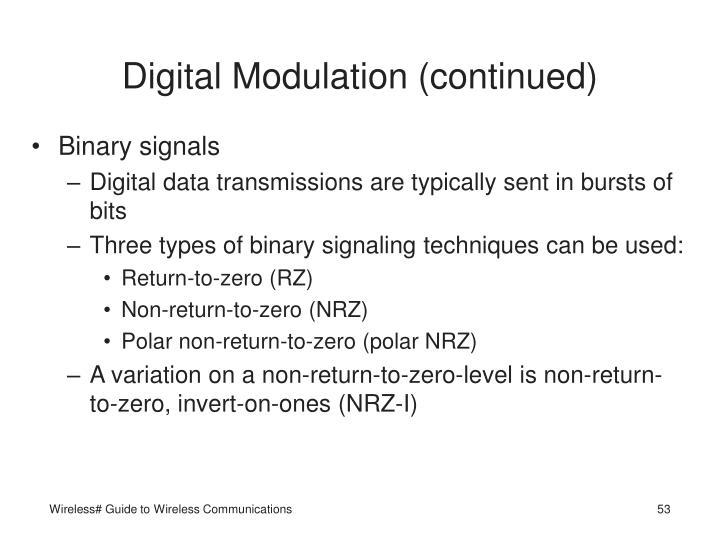 Digital Modulation (continued)