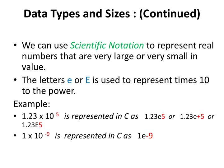 Data Types and Sizes : (Continued)