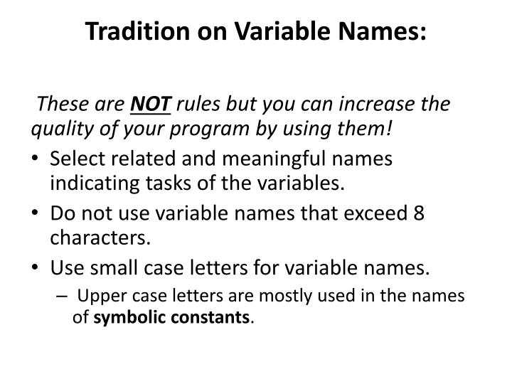 Tradition on Variable Names: