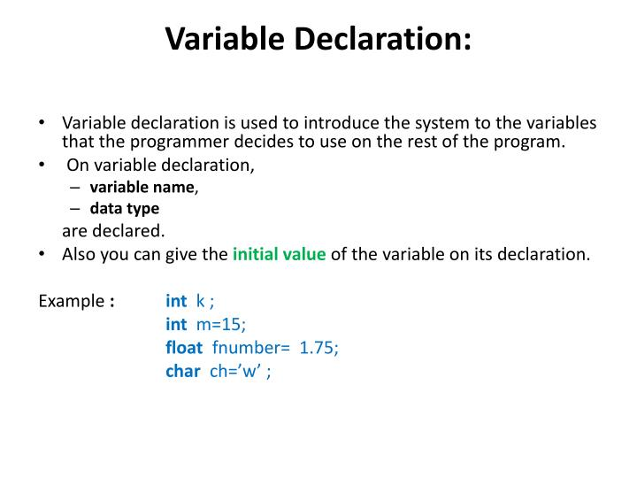 Variable Declaration: