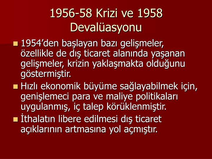 1956-58 Krizi ve 1958 Devalasyonu
