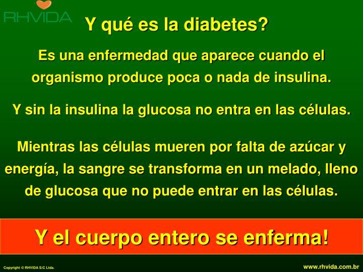 Y qué es la diabetes?