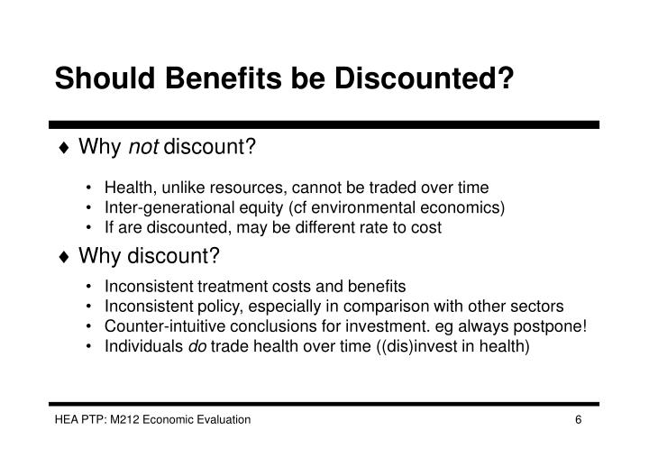 Should Benefits be Discounted?