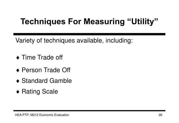 "Techniques For Measuring ""Utility"""