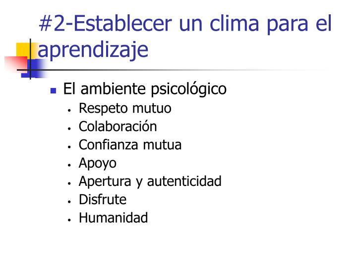 #2-Establecer un clima para el aprendizaje