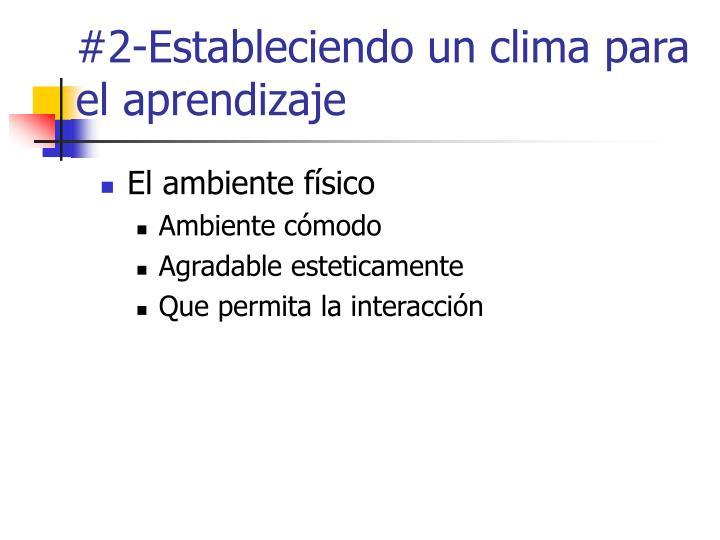 #2-Estableciendo un clima para el aprendizaje