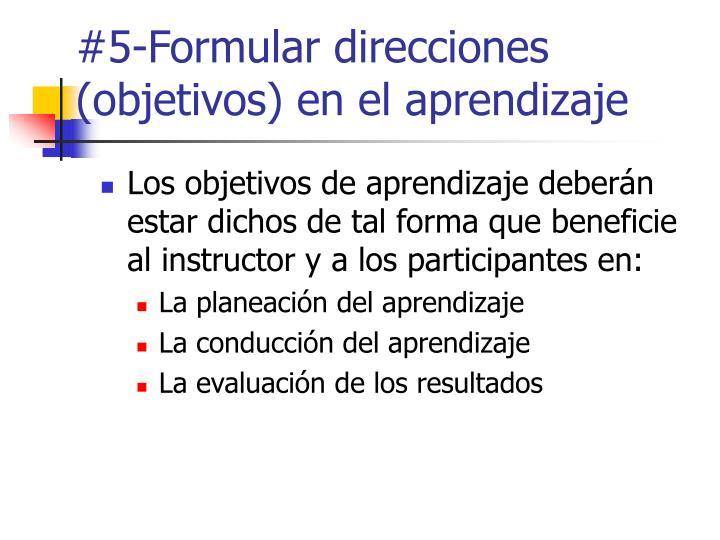 #5-Formular direcciones (objetivos) en el aprendizaje