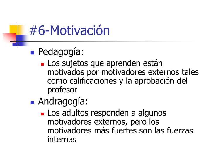 #6-Motivación