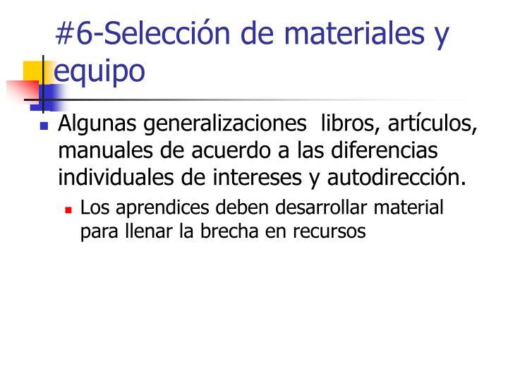 #6-Selección de materiales y equipo
