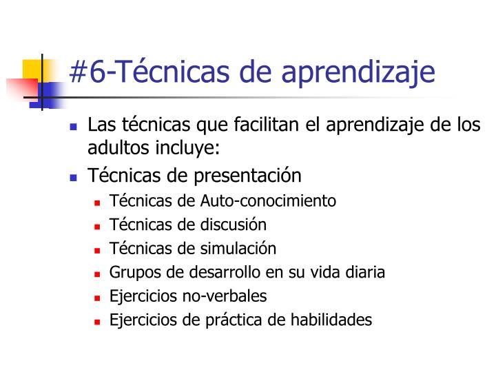 #6-Técnicas de aprendizaje