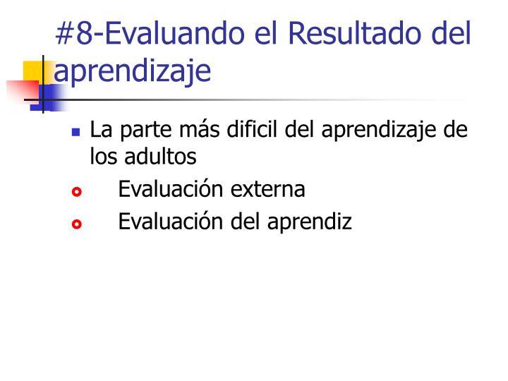 #8-Evaluando el Resultado del aprendizaje