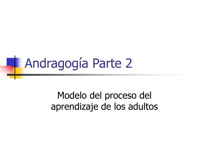 Andragogía Parte 2