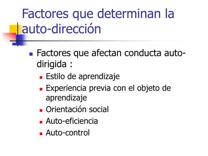 Factores que determinan la auto-dirección