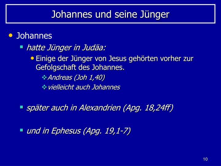 Johannes und seine Jünger