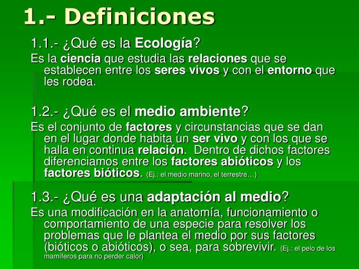 1.- Definiciones