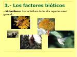3 los factores bi ticos6