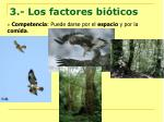 3 los factores bi ticos8