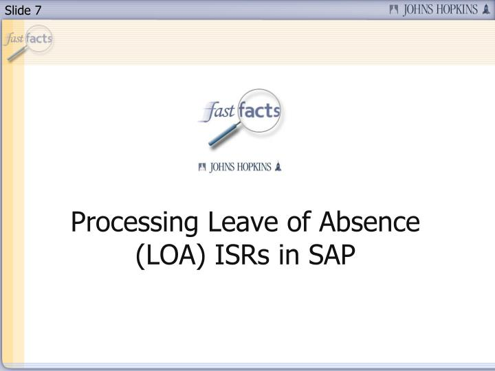 Processing Leave of Absence (LOA) ISRs in SAP
