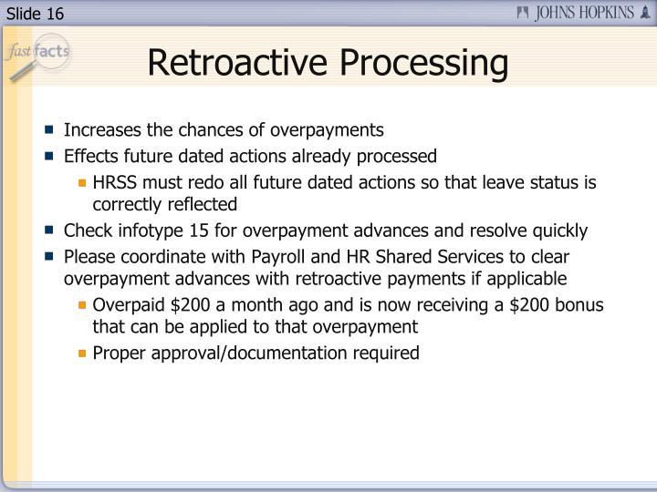 Retroactive Processing