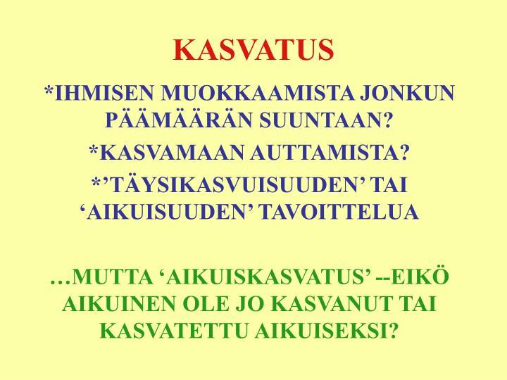 KASVATUS