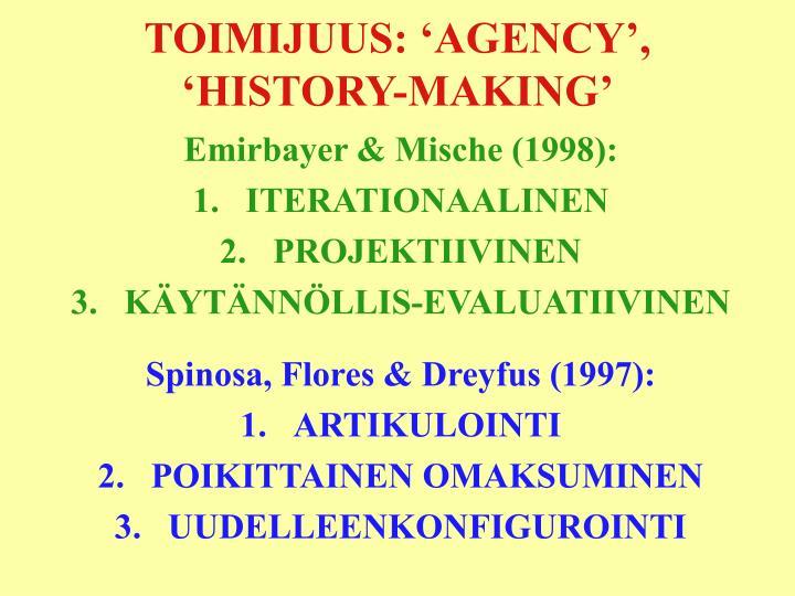 TOIMIJUUS: 'AGENCY',