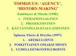 toimijuus agency history making