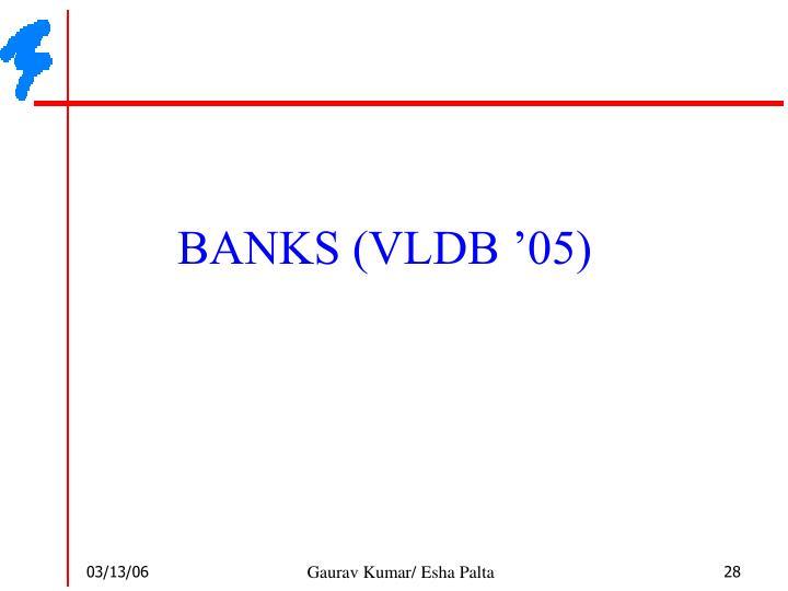 BANKS (VLDB '05)