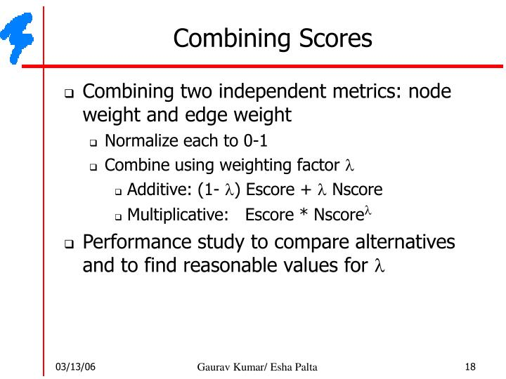 Combining Scores
