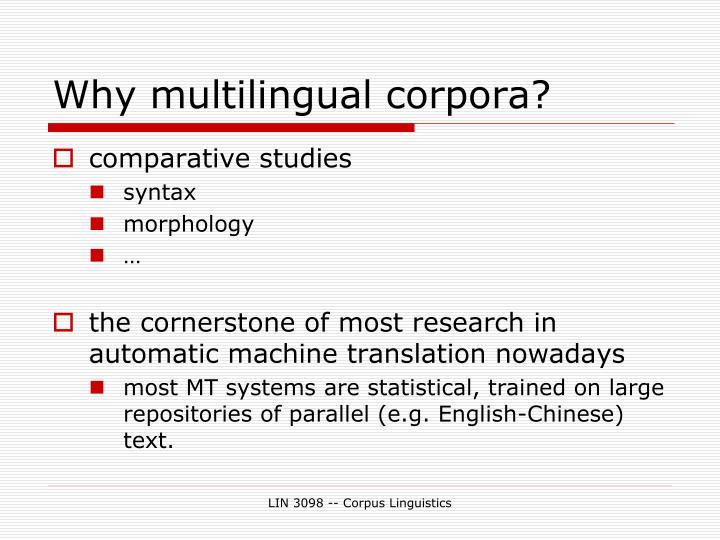 Why multilingual corpora?