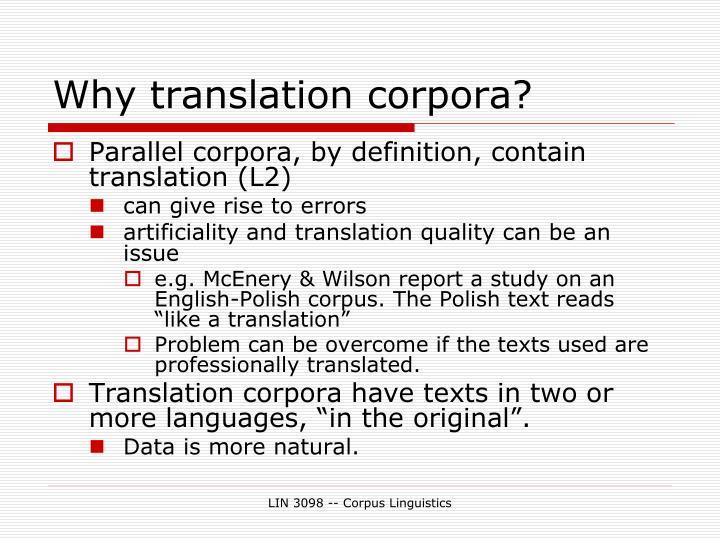 Why translation corpora?