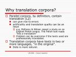 why translation corpora